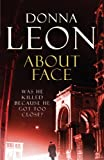 About Face: (Brunetti 18) (Commissario Brunetti) (English Edition)