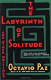 The Labyrinth of Solitude: The Other Mexico, Return to the Labyrinth of Solitude, Mexico and the U.S.A., The Philanthropic Ogre