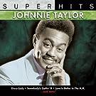 Johnnie Taylor: Super Hits