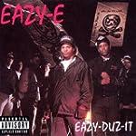 Eazy-Duz- It/5150 Home 4 Tha Sick (Wo...