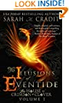 The Illusions of Eventide: The House...