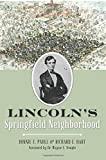 img - for Lincoln's Springfield Neighborhood book / textbook / text book