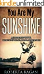 You Are My Sunshine: A Holocaust Nove...