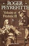 Voltaire et Frédéric II par Peyrefitte