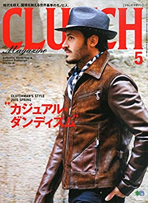 CLUTCH Magazine(クラッチマガジン) 2015年 05 月号