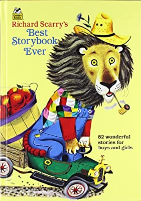 Richard Scarry's Best Storybook Ever! (Giant Little Golden Book) by Golden Books