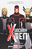 img - for Uncanny X-Men Volume 4: Vs. S.H.I.E.L.D. (Marvel Now) book / textbook / text book