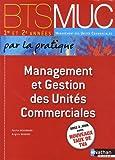 echange, troc Patrick Beaugrand, Brigitte Druesne - Management et gestion des unités commerciales BTS MUC 1 et 2
