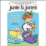 Junie B. Jones and that Meanie Jim's Birthday, Book 6 | Barbara Park
