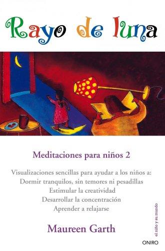 Rayo de luna: Meditaciones para niños 2
