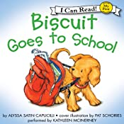 Biscuit Goes to School | [Alyssa Satin Capucilli, Pat Schories]