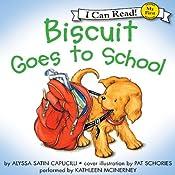 Biscuit Goes to School | [Alyssa Satin Capucilli, Pat Schories]