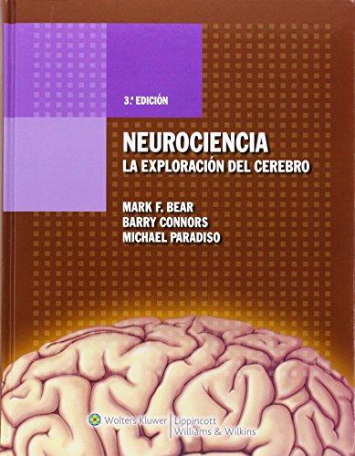 Neurociencia. La exploración del cerebro (Spanish Edition)