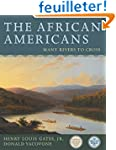 The African Americans: Many Rivers to...