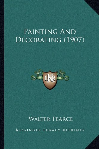 Painting and Decorating (1907) Painting and Decorating (1907)