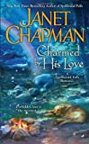 Charmed By His Love (A Spellbound Falls Romance)