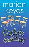Rachel's Holiday (1853718963) by Keyes, Marian