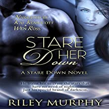 Stare Her Down: Stare Down, Book 2 (       UNABRIDGED) by Riley Murphy Narrated by Kai Kennicott, Wen Ross