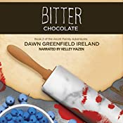 Bitter Chocolate: Alcott Family Adventures, Book 2 | Dawn Greenfield Ireland