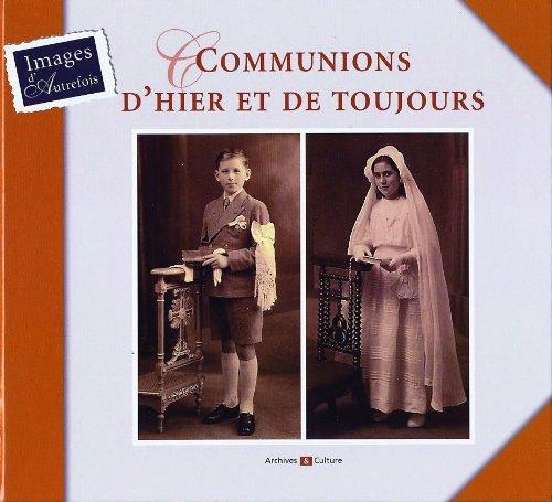 Communions d'Hier et de Toujours