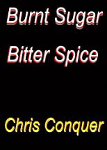 Burnt Sugar -- Bitter Spice