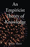 img - for An Empiricist Theory of Knowledge book / textbook / text book