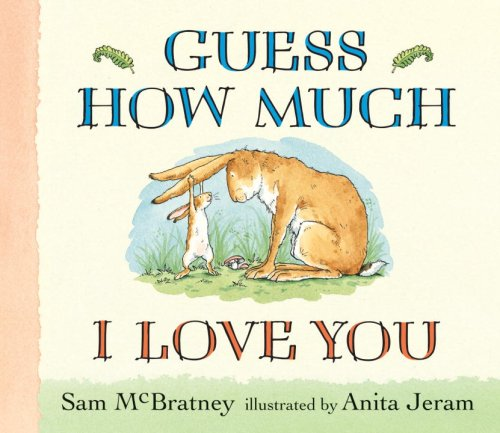 Guess How Much I Love You: Sam McBratney, Anita Jeram: 9780763642648: Amazon.com: Books