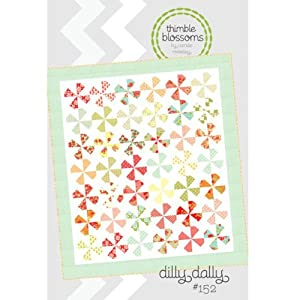 Thimble Blossoms DILLY DALLY Quilt Pattern