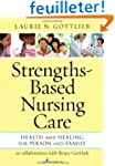 Strengths-Based Nursing Care: Health...