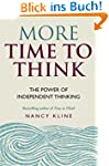 More Time to Think: The power of inde...