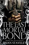 The Last Mortal Bond (Chronicles of t...