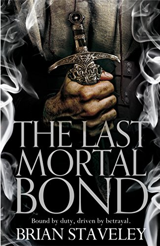 the-last-mortal-bond-chronicles-of-the-unhewn-throne-book-3