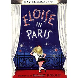 Amazon.com: Eloise in Paris (Eloise Series) (9780689827044): Kay Thompson, Hilary Knight: Books