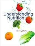 Understanding Nutrition (text only) 12th(twelfth) edition by E. N. Whitney,S. R. Rolfes