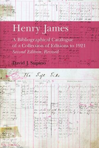 Henry James: A Bibliographical Catalogue of a Collection of Editions to 1921