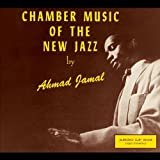 Chamber Music Of The New Jazzby Ahmad Jamal