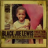 Tell Em What Your Name Is (Dig) [CD, Import, From US] / Black Joe Lewis & Honeybeas (CD - 2009)