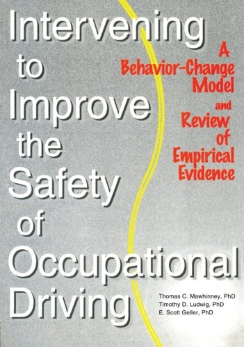 Intervening to Improve the Safety of Occupational Driving: A Behavior-Change Model and Review of Empirical Evidence