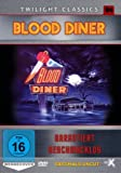 Blood Diner - Garantiert geschmacklos (Uncut) (Twilight Classics Nr. 04) [Limited Edition]