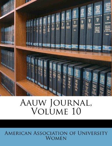 Aauw Journal, Volume 10