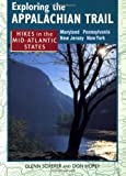 img - for Exploring the Appalachian Trail: Hikes in the Mid-Atlantic States - Maryland Pennsylvania New Jersey New York by Scherer, Glenn, Hopey, Don (1998) Paperback book / textbook / text book