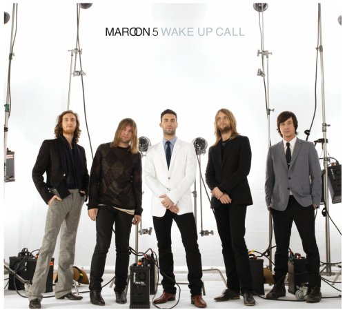 Maroon 5 - Wake Up Call - Zortam Music