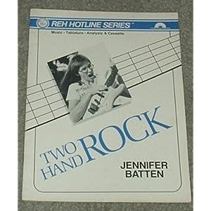 Two Hand Rock - Jennifer Batten