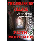 The Assassins' Village: A Mystery & Suspense Thriller in the Bestselling Diana Rivers Series (The Diana Rivers Mysteries Book 1) ~ Faith Mortimer
