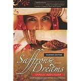Saffron Dreams (Academic Edition) ~ Shaila Abdullah