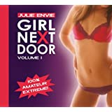 "Girl Next Door - Hardcore extrem. Authentisch. Tabulos. Versaut. - for men only-von ""Julie Envie"""