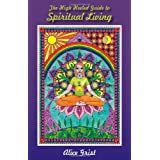 The High Heeled Guide to Spiritual Livingby Alice Grist