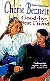 Good-Bye, Best Friend (0061067393) by Bennett, Cherie