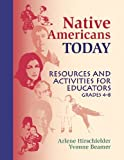 img - for Native Americans Today: Resources and Activities for Educators, Grades 4-8 book / textbook / text book