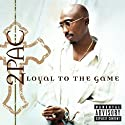 2Pac - Loyal to the Game [Vinilo]